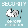 Security On/Off push button